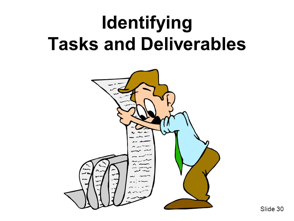 Identifying Tasks and Deliverables