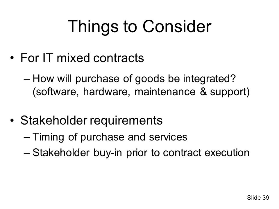 Things to Consider For IT mixed contracts Stakeholder requirements