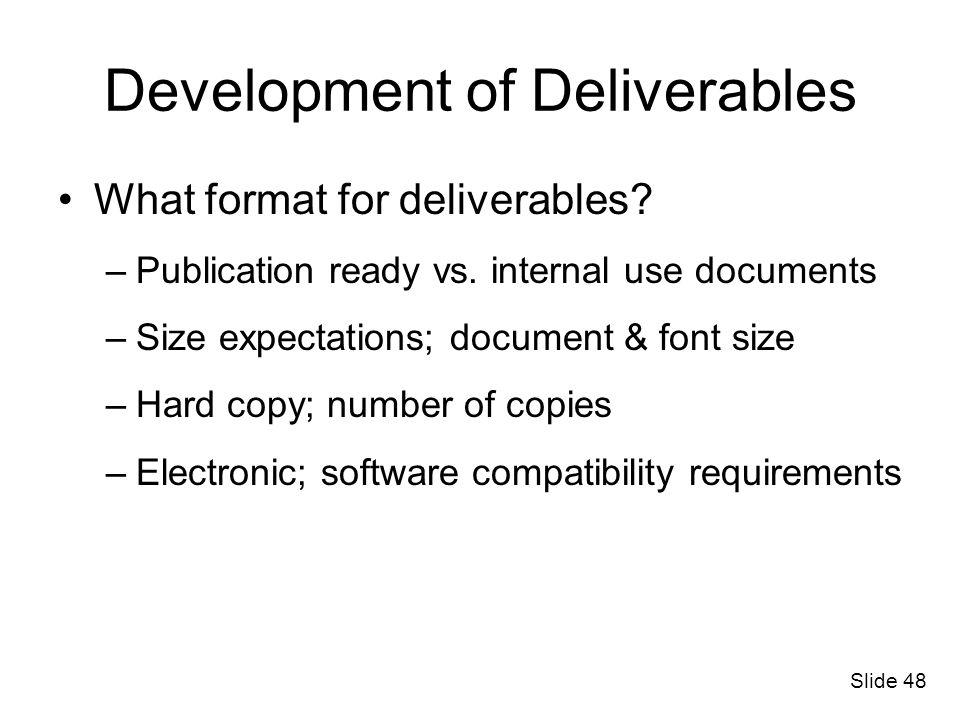 Development of Deliverables