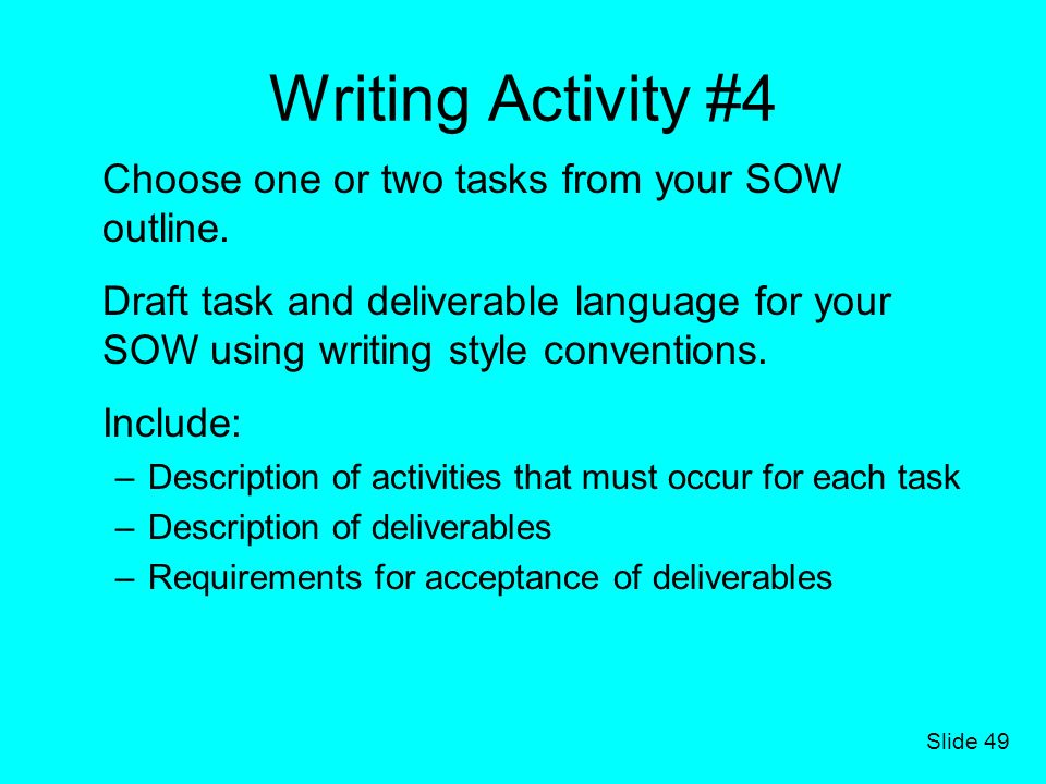 Writing Activity #4 Choose one or two tasks from your SOW outline.
