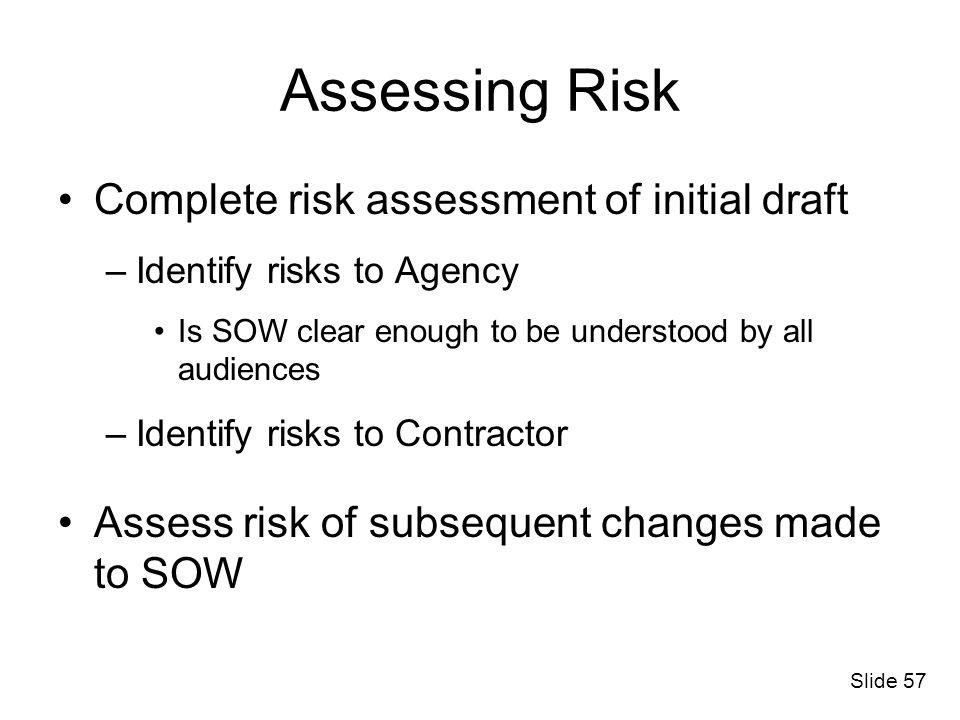 Assessing Risk Complete risk assessment of initial draft