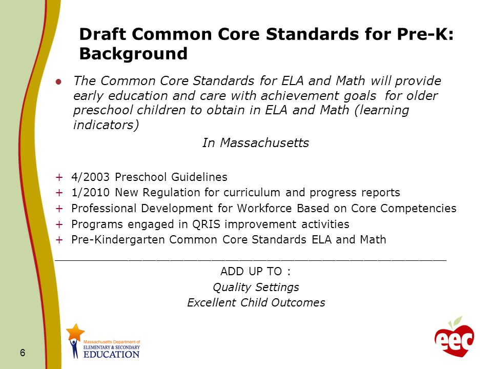 Draft Common Core Standards for Pre-K: Background