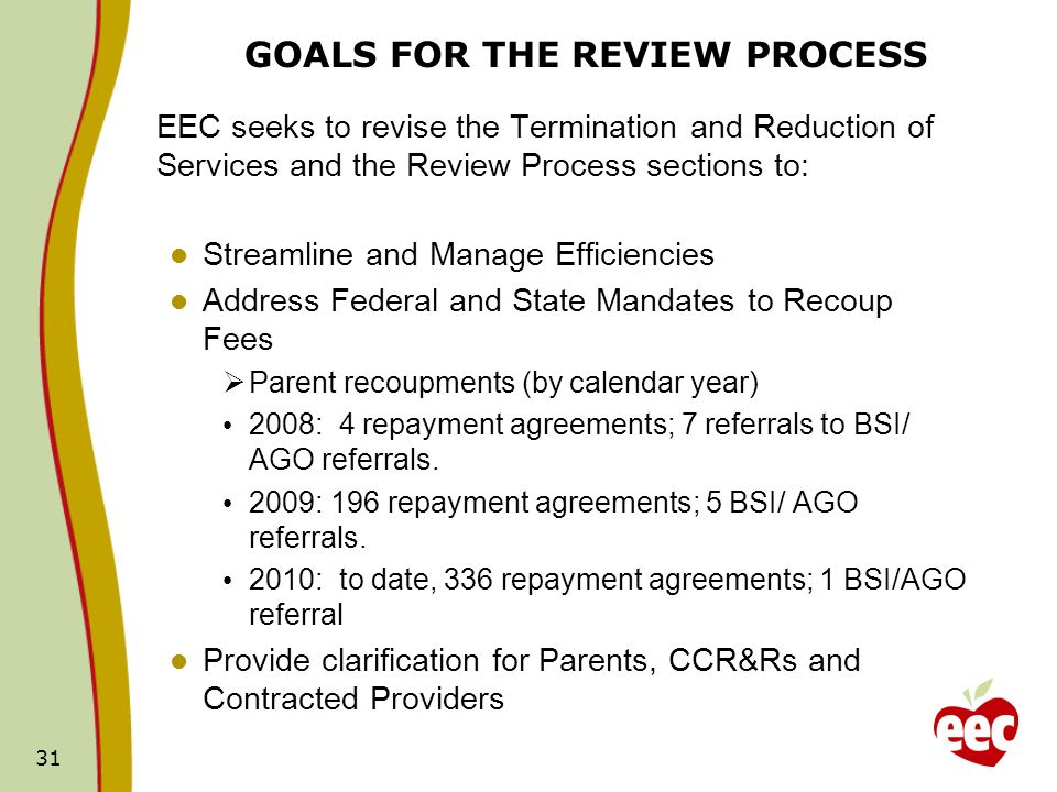 GOALS FOR THE REVIEW PROCESS
