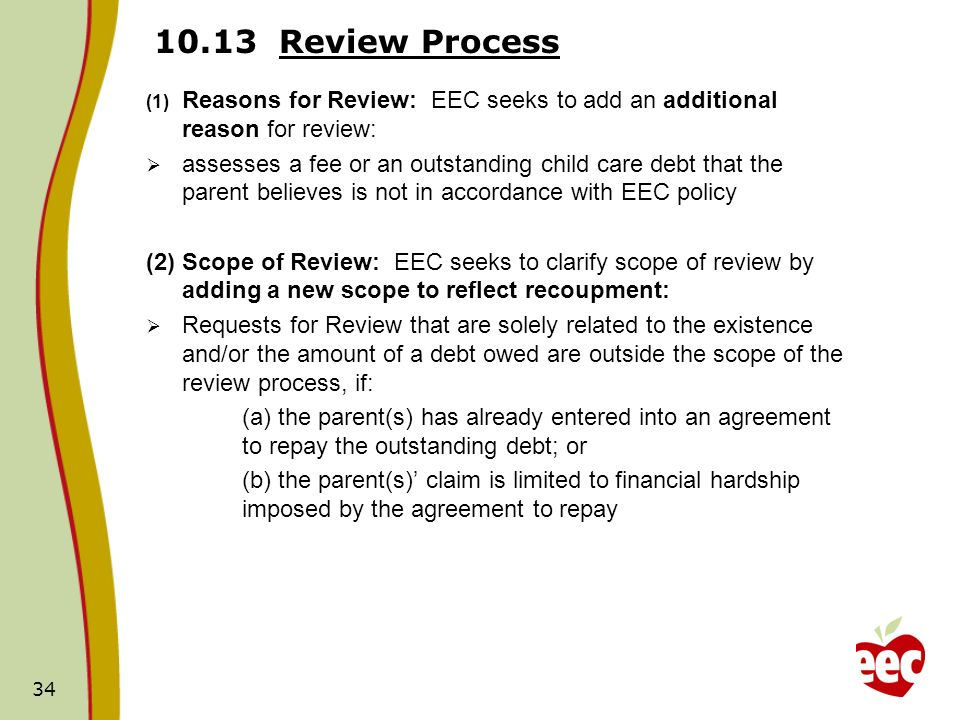 10.13 Review Process Reasons for Review: EEC seeks to add an additional reason for review: