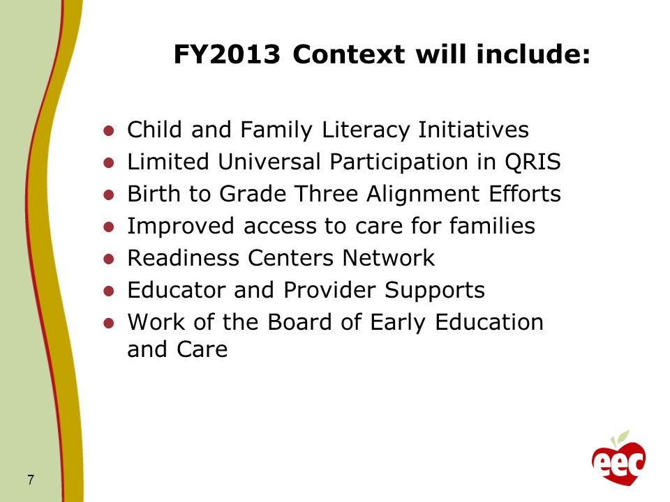 FY2013 Context will include: