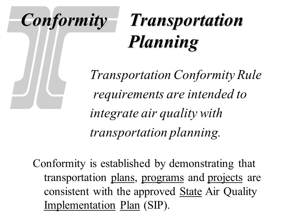 Conformity Transportation Planning