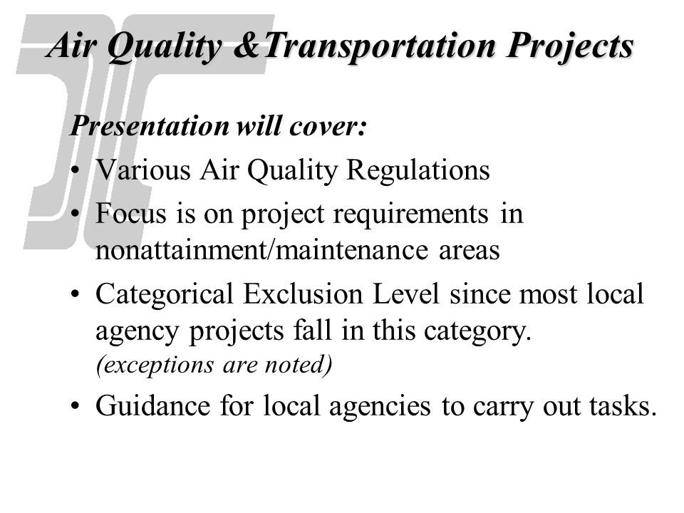 Air Quality &Transportation Projects