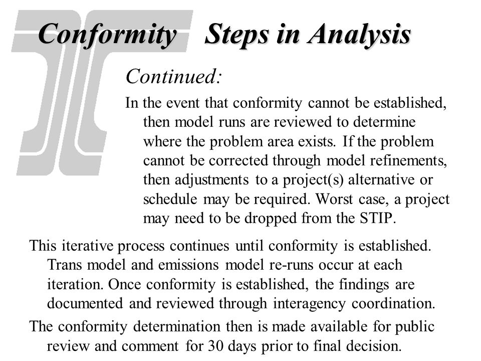 Conformity Steps in Analysis