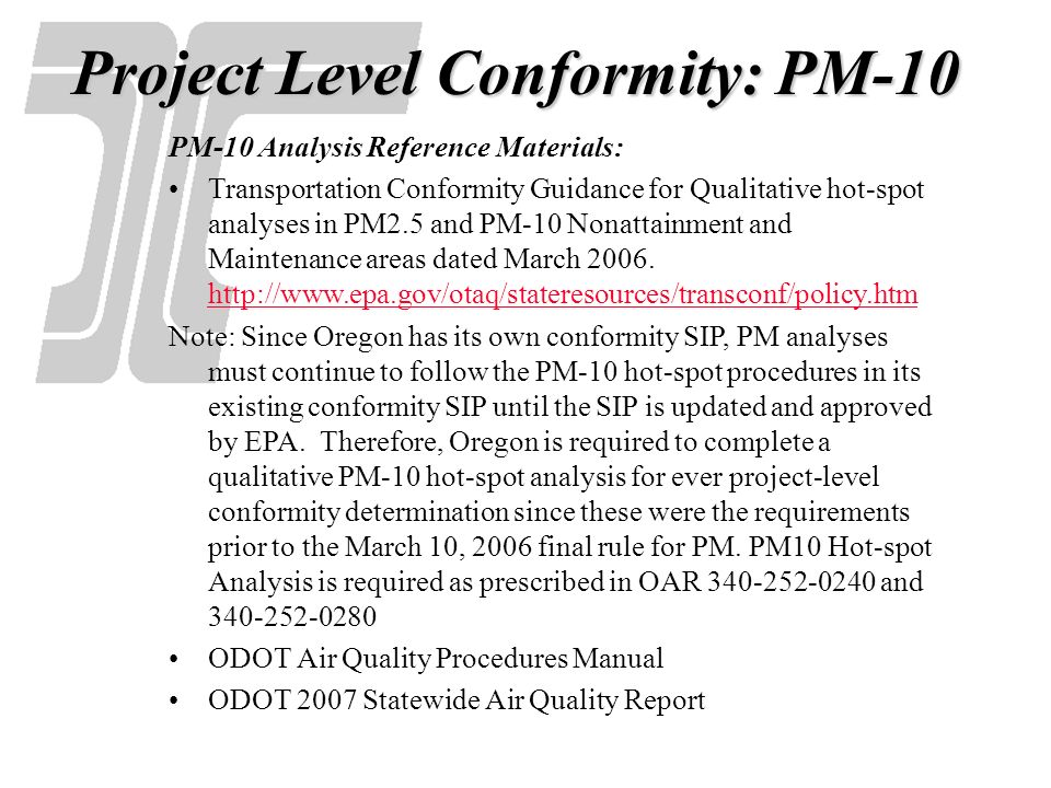 Project Level Conformity: PM-10