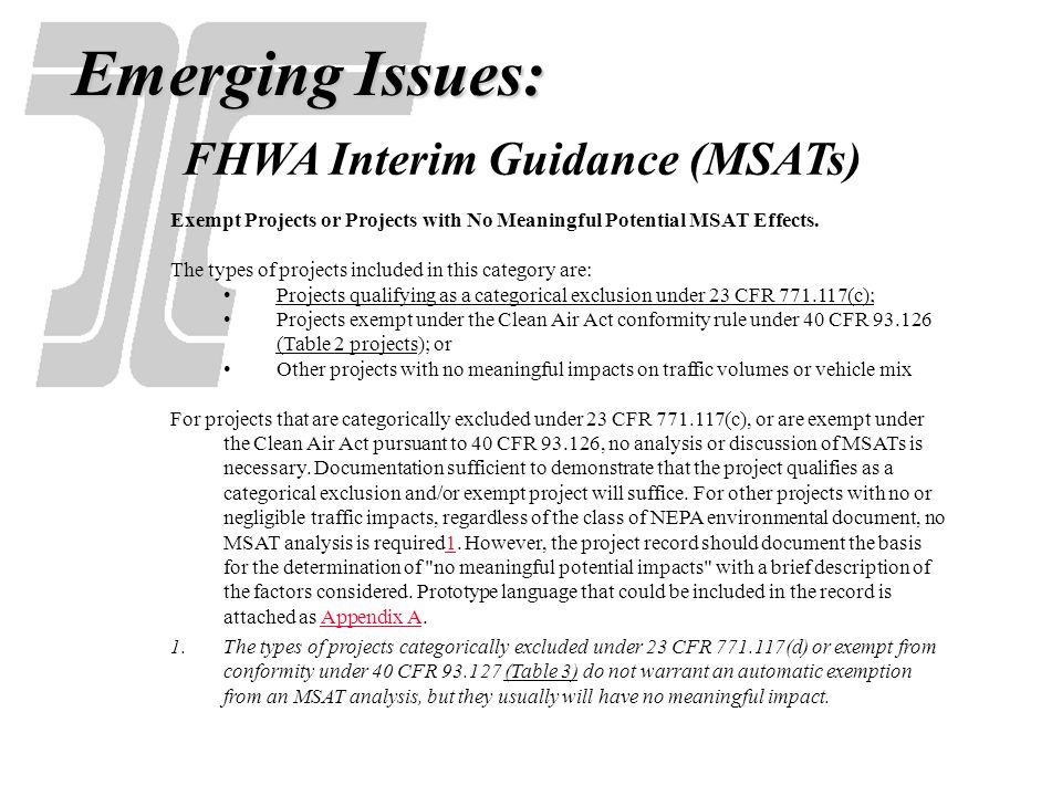 Emerging Issues: FHWA Interim Guidance (MSATs)