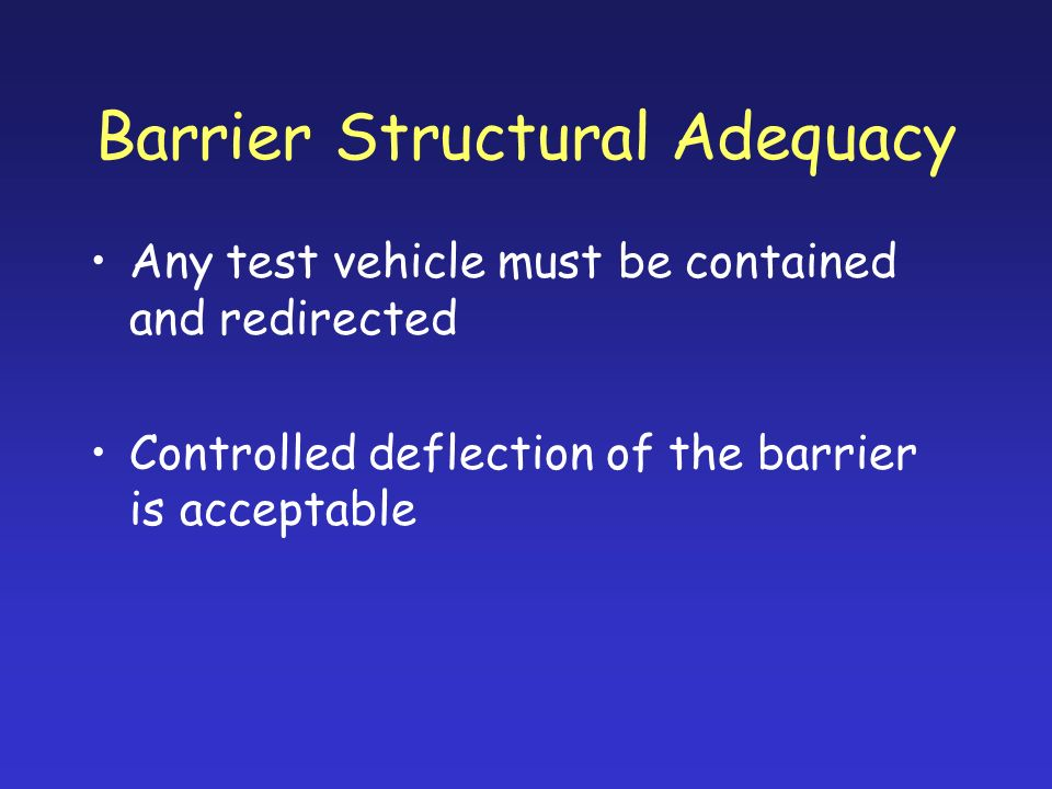 Barrier Structural Adequacy