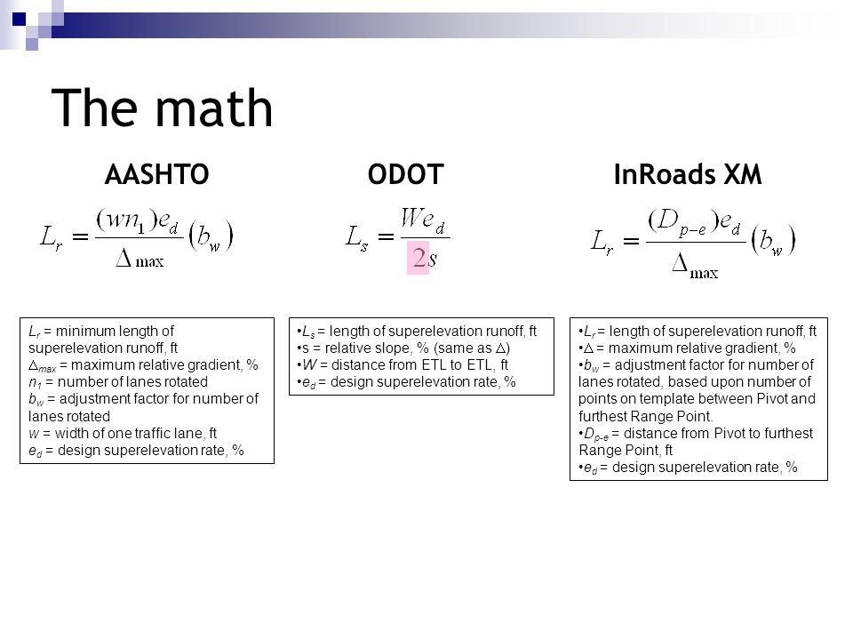 The math AASHTO ODOT InRoads XM