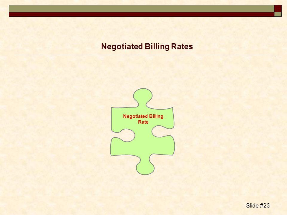 Negotiated Billing Rates