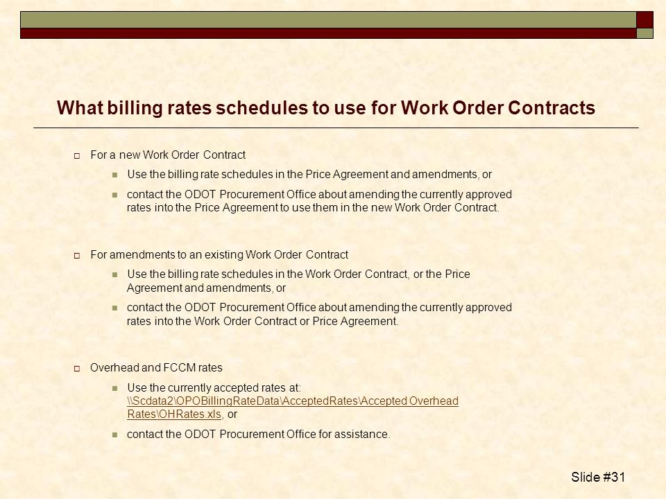 What billing rates schedules to use for Work Order Contracts