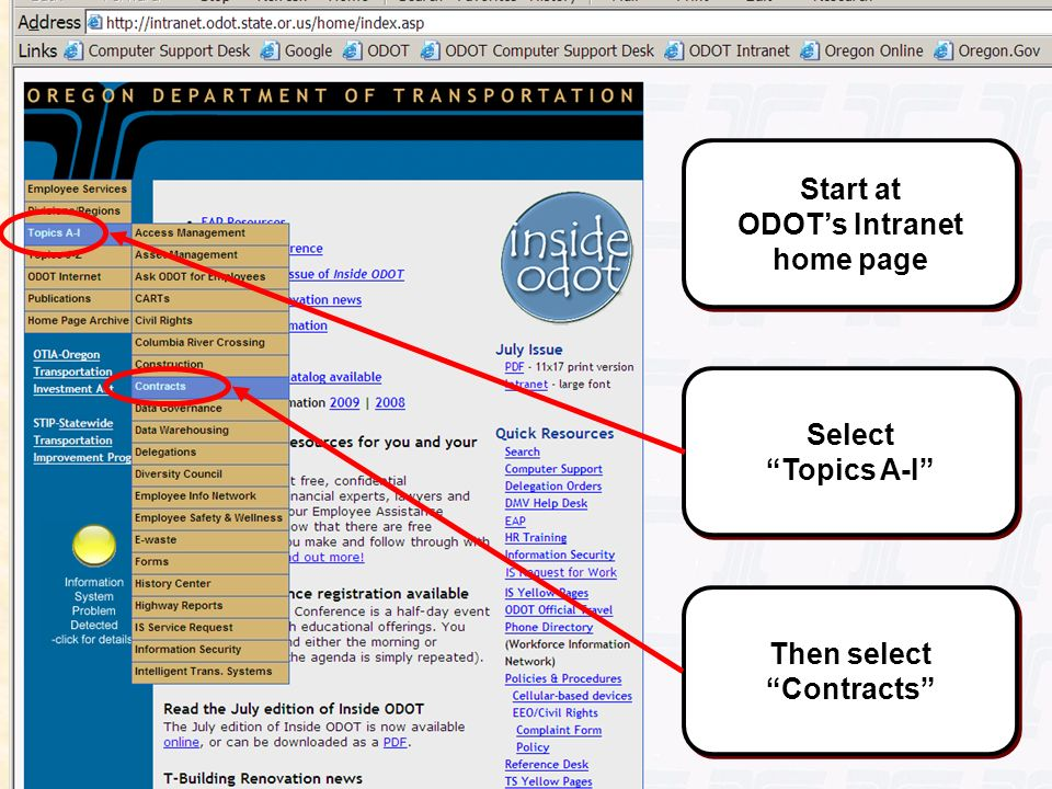 Start at ODOT's Intranet home page Then select Contracts
