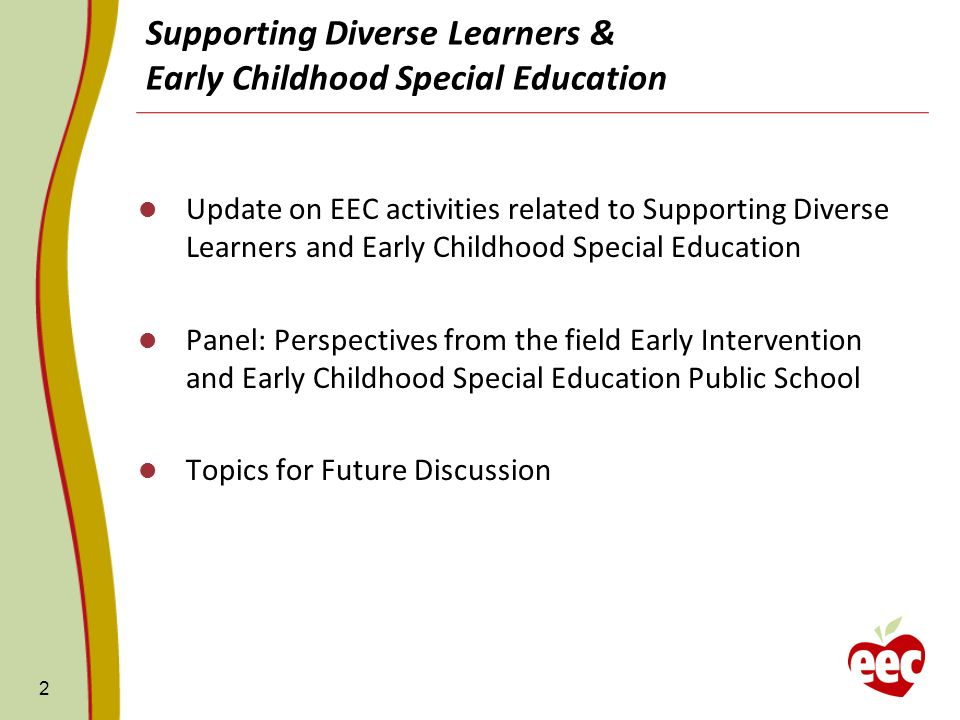 Supporting Diverse Learners & Early Childhood Special Education