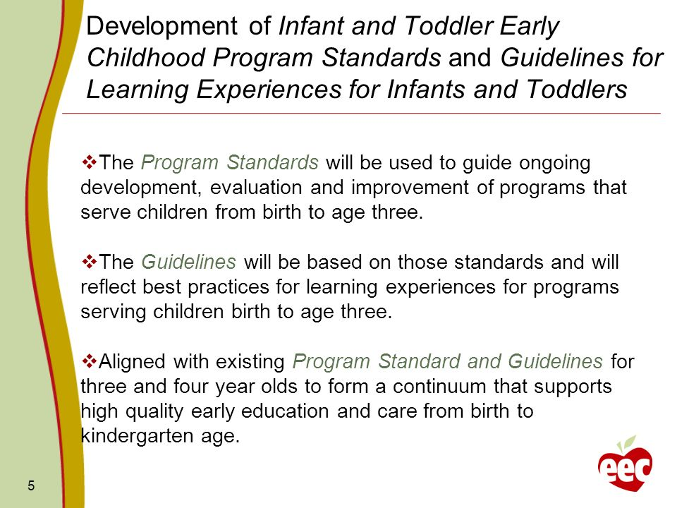Development of Infant and Toddler Early Childhood Program Standards and Guidelines for Learning Experiences for Infants and Toddlers