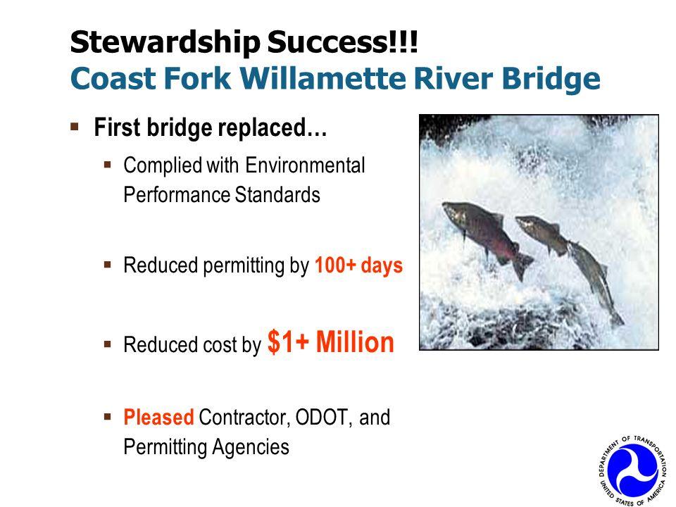 Stewardship Success!!! Coast Fork Willamette River Bridge