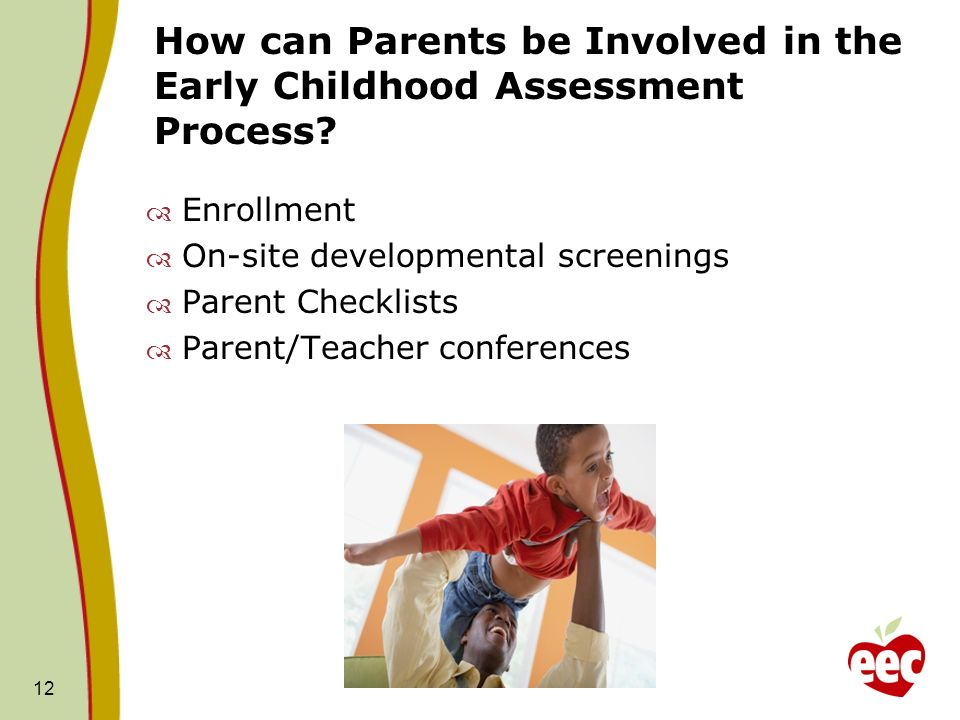 How can Parents be Involved in the Early Childhood Assessment Process