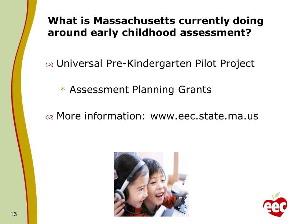 Universal Pre-Kindergarten Pilot Project Assessment Planning Grants