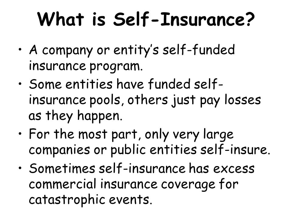 What is Self-Insurance