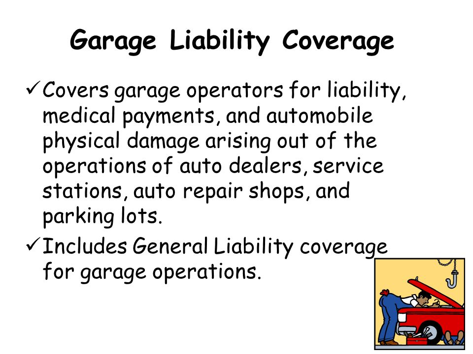 Garage Liability Coverage
