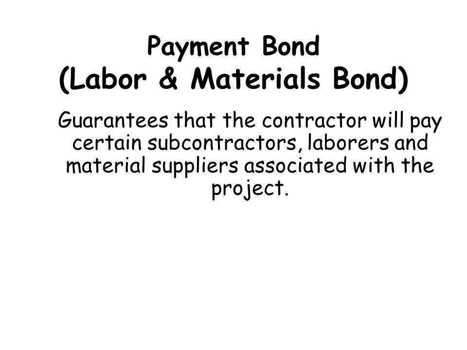 Payment Bond (Labor & Materials Bond)