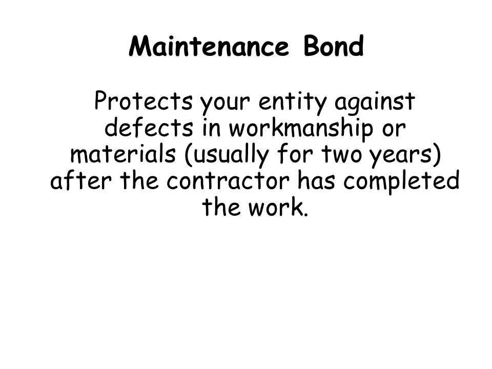 Maintenance Bond