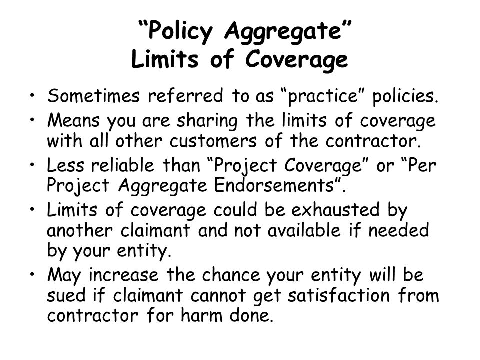 Policy Aggregate Limits of Coverage