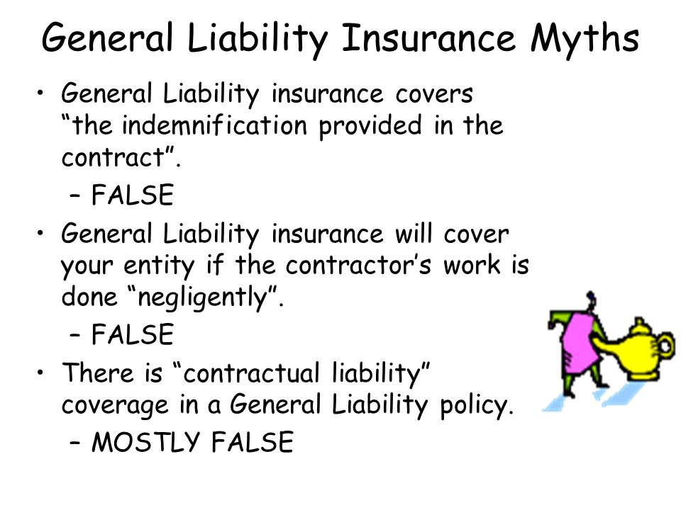 General Liability Insurance Myths