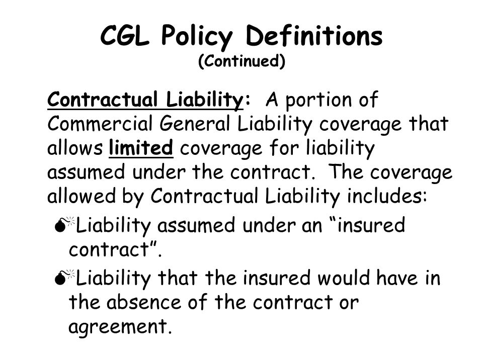CGL Policy Definitions (Continued)