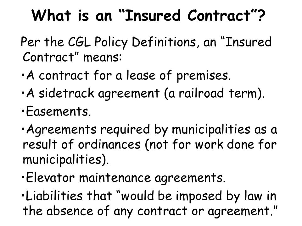 What is an Insured Contract