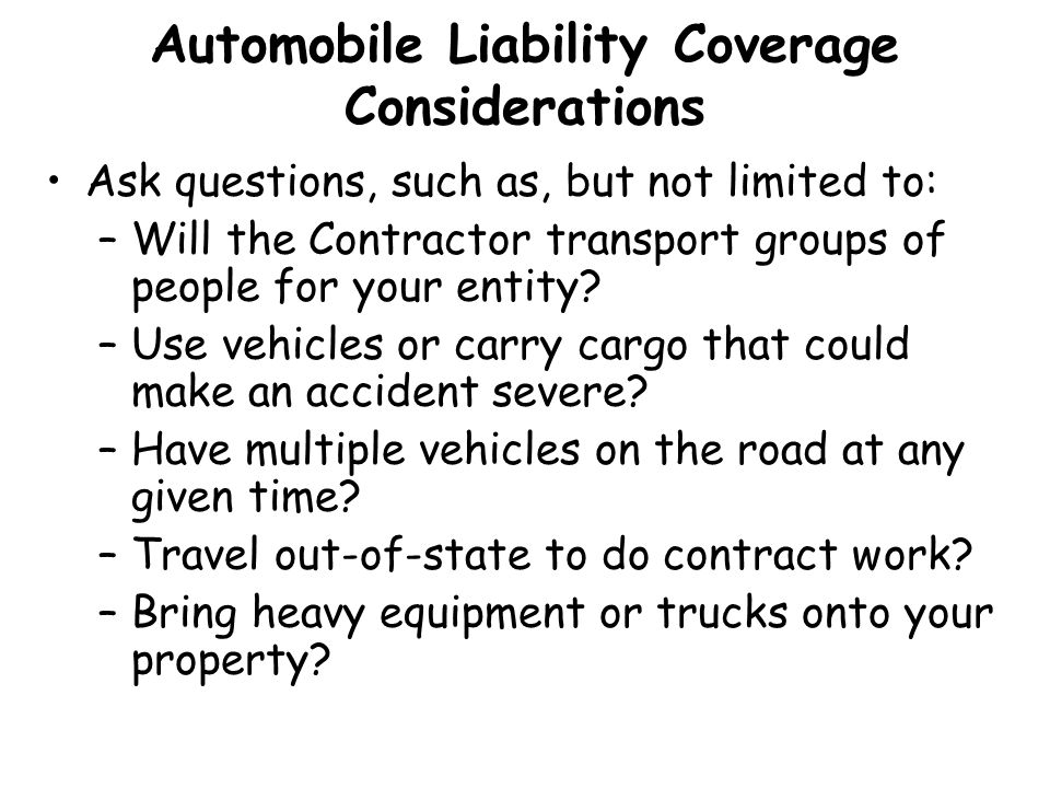 Automobile Liability Coverage Considerations