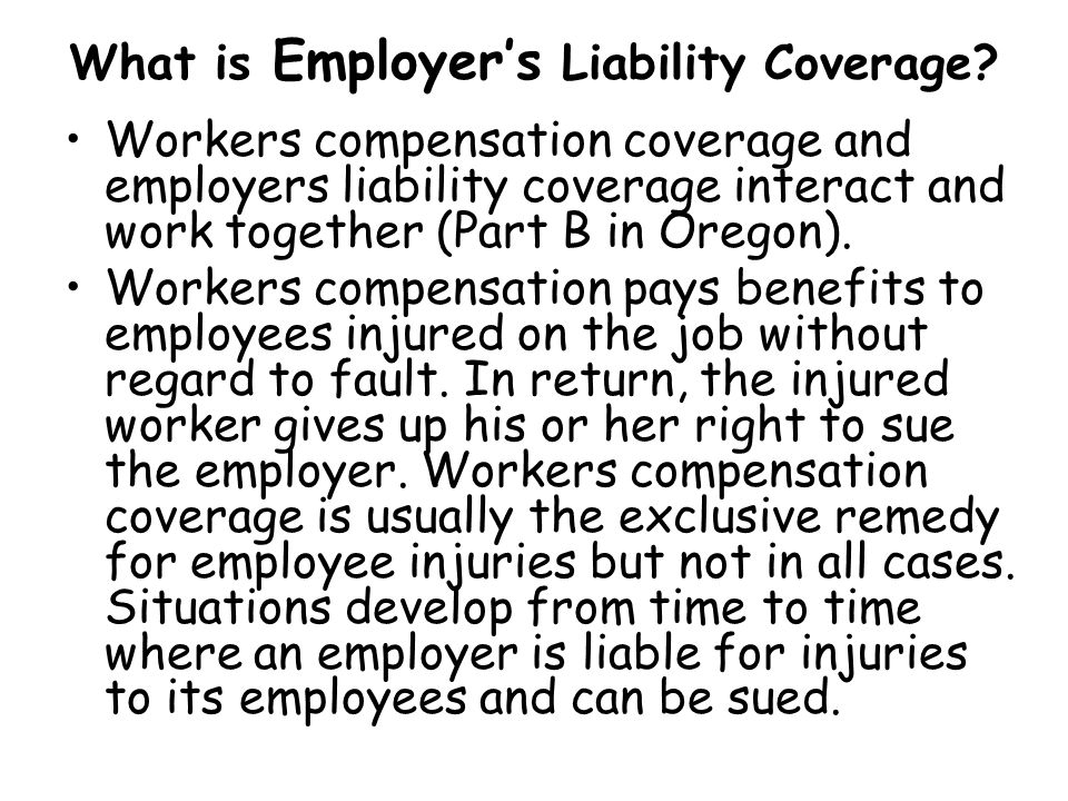 What is Employer's Liability Coverage