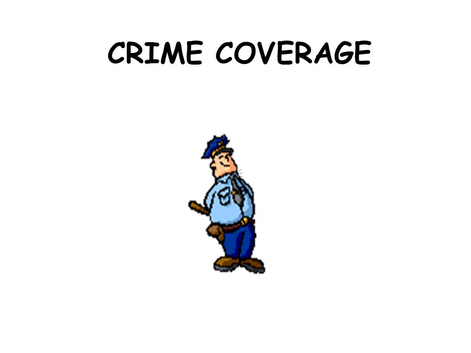CRIME COVERAGE