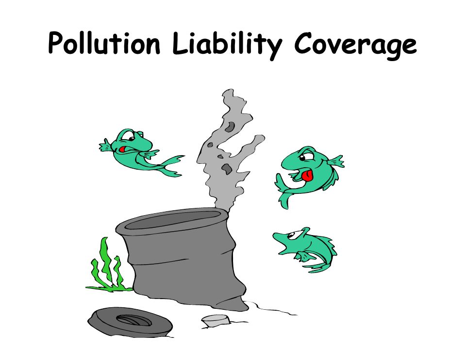 Pollution Liability Coverage
