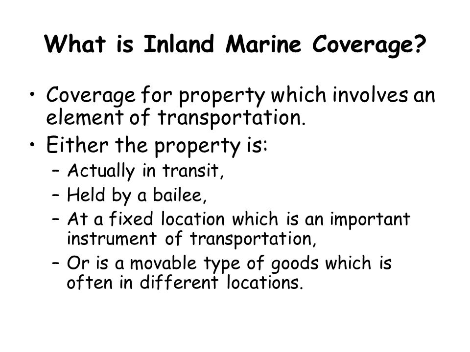 What is Inland Marine Coverage