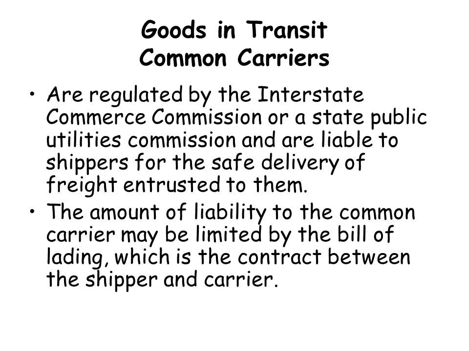 Goods in Transit Common Carriers