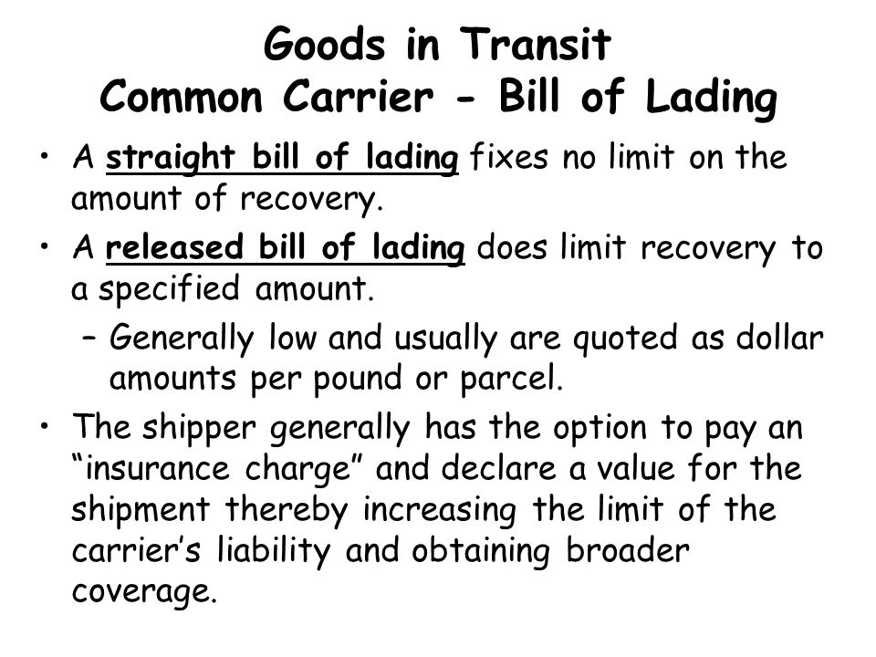 Goods in Transit Common Carrier - Bill of Lading