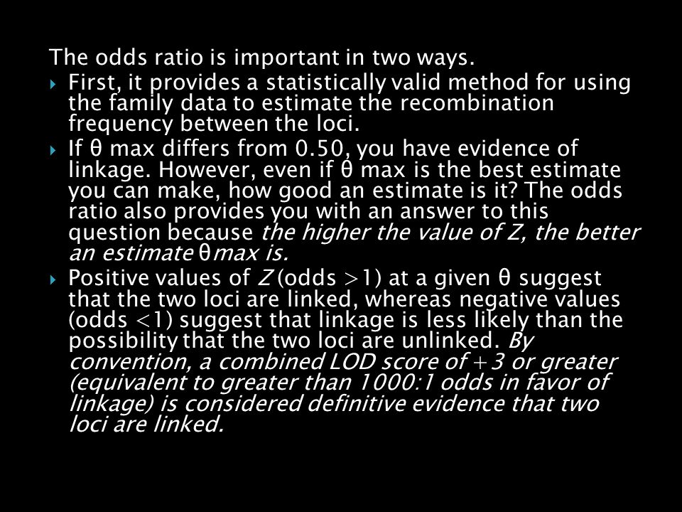 The odds ratio is important in two ways.