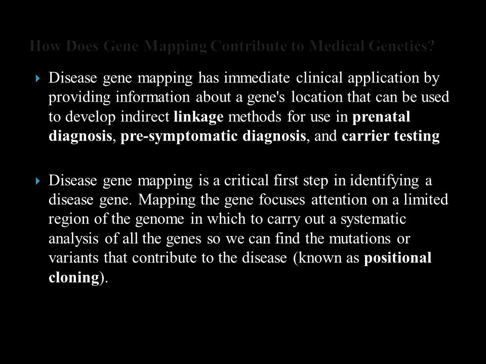 How Does Gene Mapping Contribute to Medical Genetics