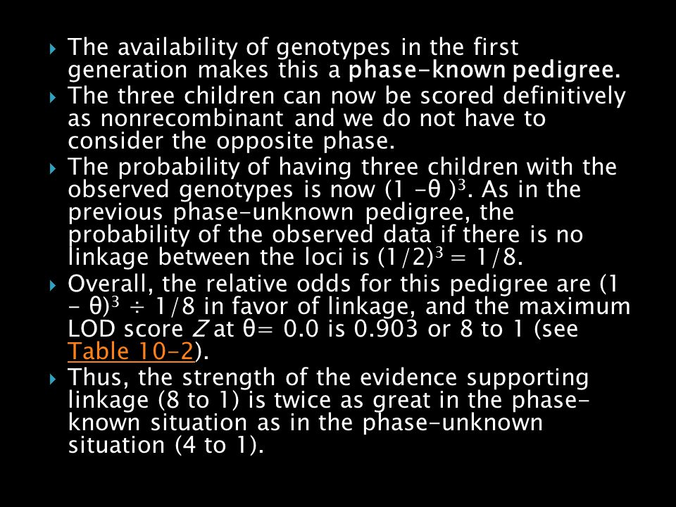The availability of genotypes in the first generation makes this a phase-known pedigree.