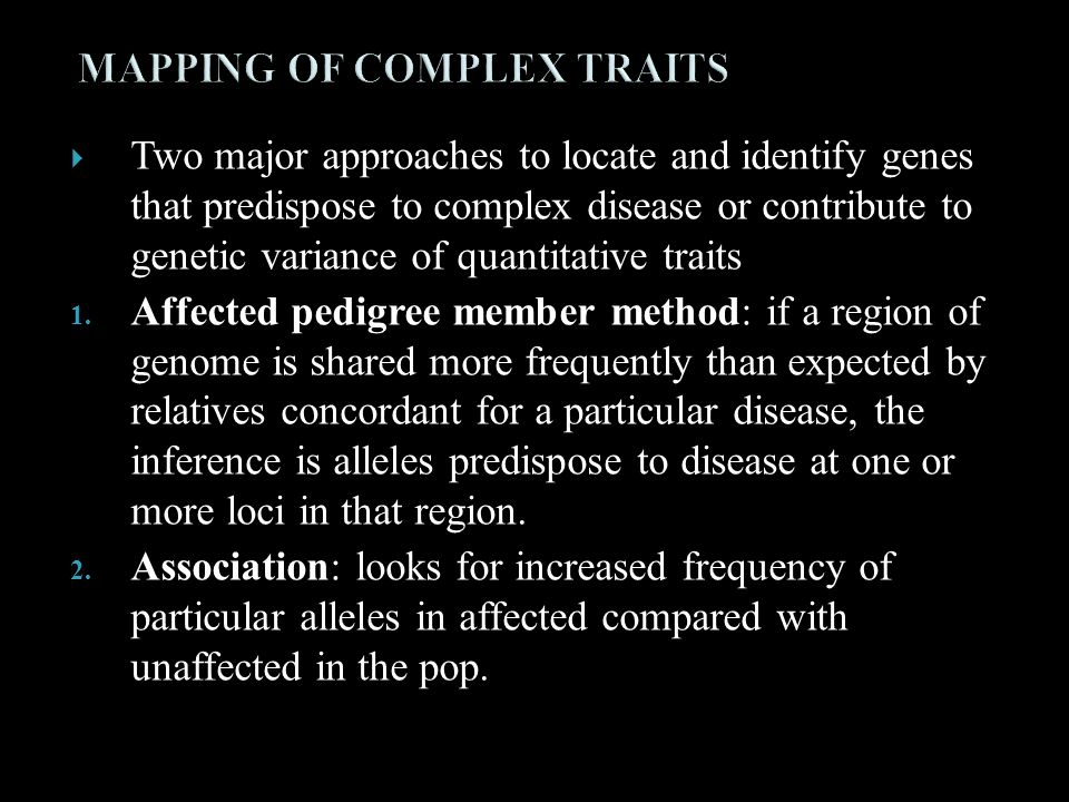 MAPPING OF COMPLEX TRAITS