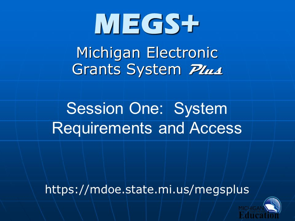 Michigan Electronic Grants System Plus