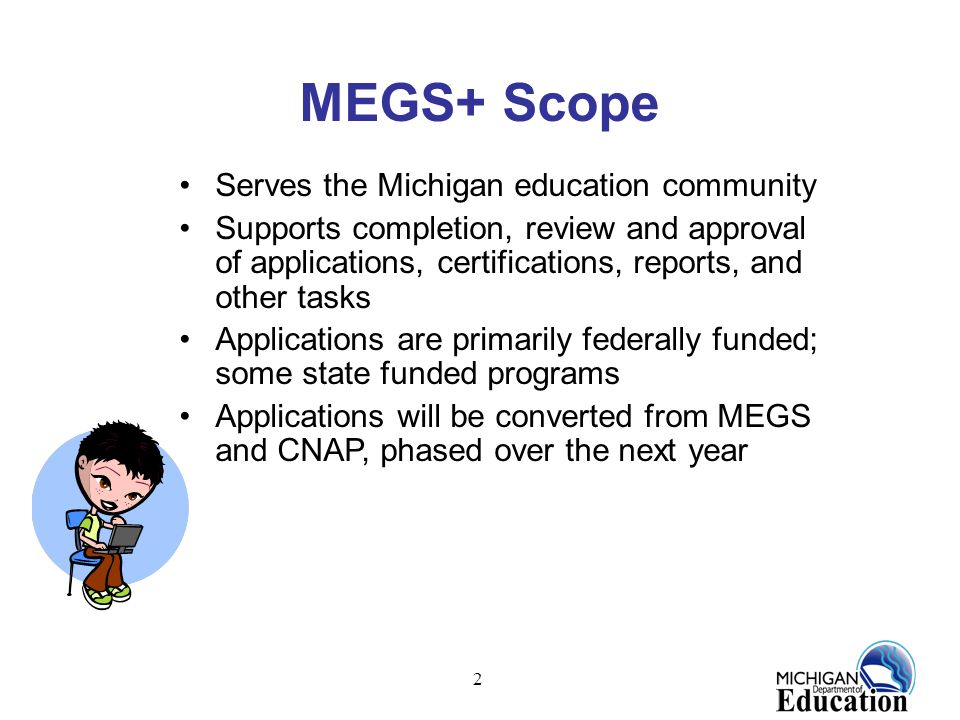 MEGS+ Scope Serves the Michigan education community