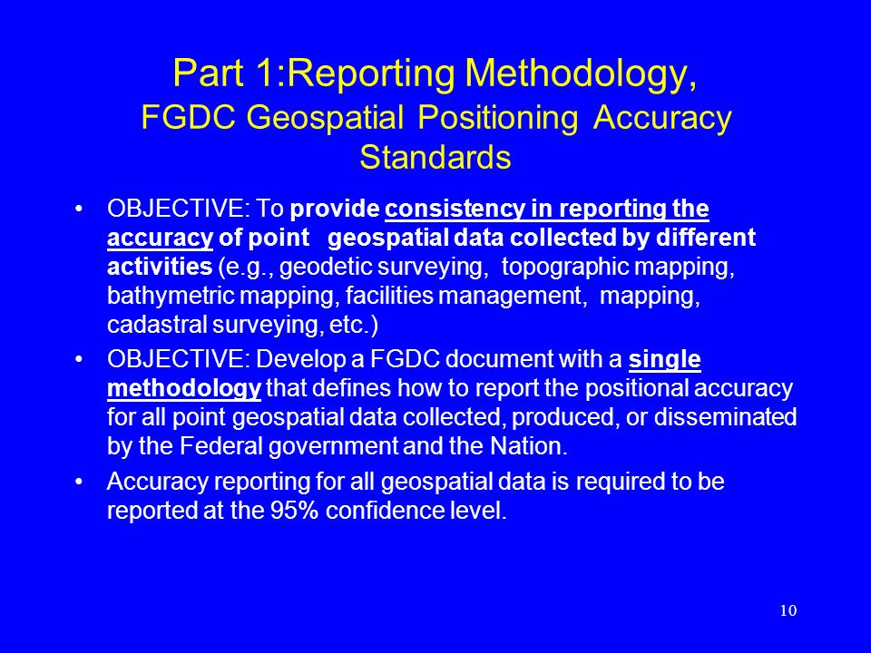 Part 1:Reporting Methodology, FGDC Geospatial Positioning Accuracy Standards
