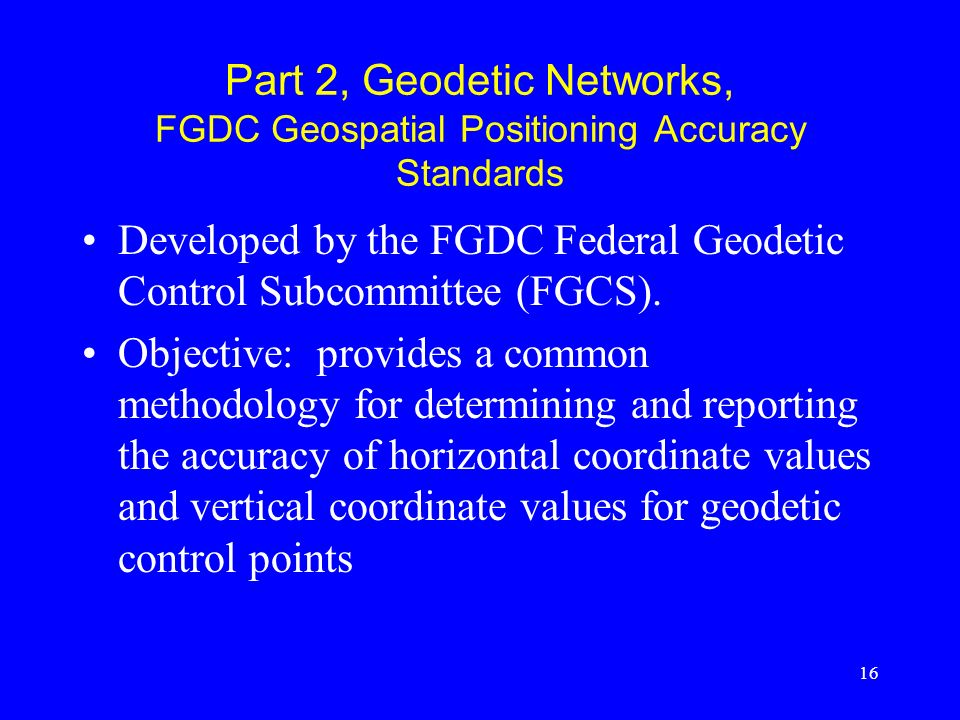 Part 2, Geodetic Networks, FGDC Geospatial Positioning Accuracy Standards
