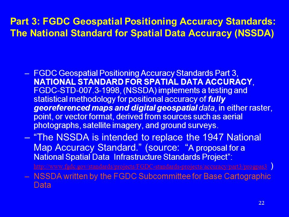 Part 3: FGDC Geospatial Positioning Accuracy Standards: The National Standard for Spatial Data Accuracy (NSSDA)