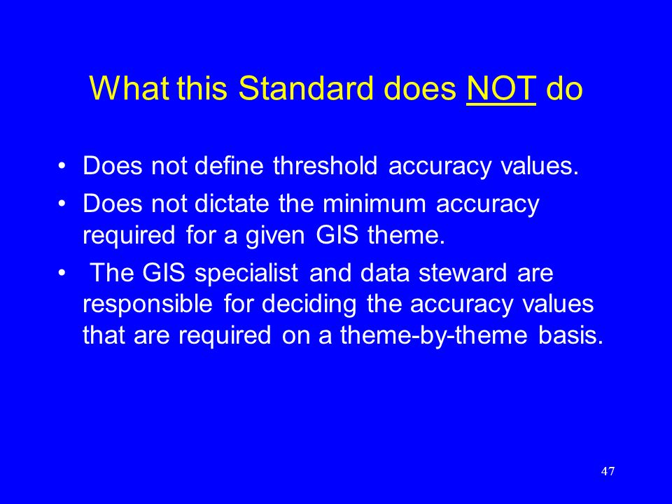 What this Standard does NOT do