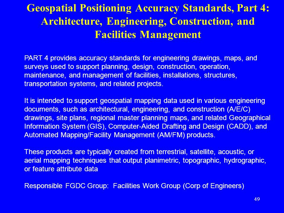 Geospatial Positioning Accuracy Standards, Part 4: Architecture, Engineering, Construction, and Facilities Management